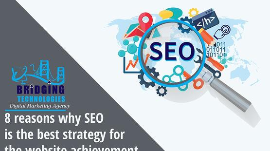 5 reasons why seo is the best strategy for the website achievement