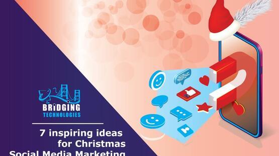 7 inspiring ideas for Christmas Social Media Marketing