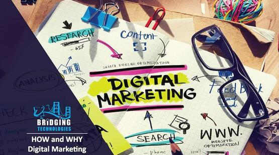 HOW and WHY Digital Marketing is important in today's business