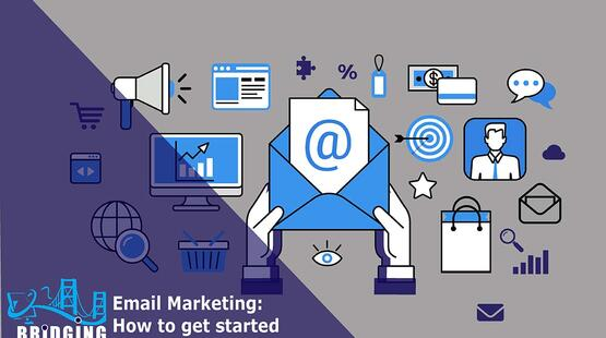 How to get started with email marketing and improve your business?
