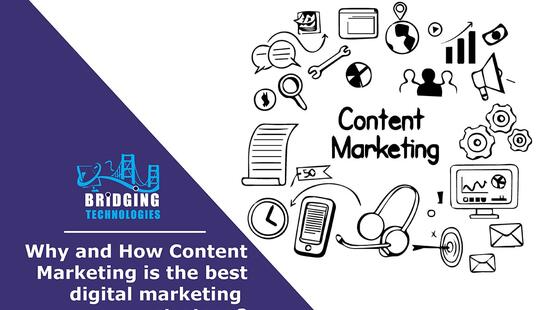 Why and How Content Marketing is the best digital marketing strategy