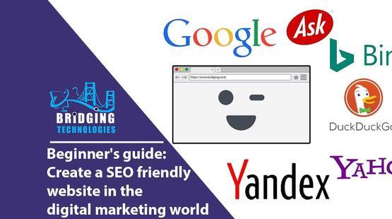 Beginner's guide: Create a SEO friendly website in the digital marketing world