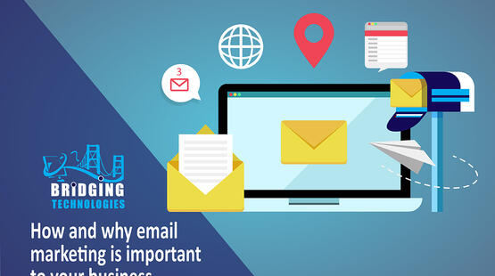 How and why email marketing is important to your business