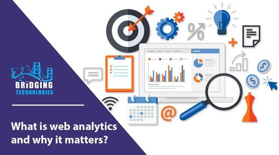 What is web analytics and why it matters?