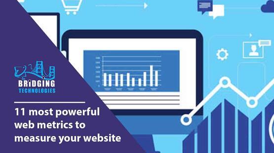 11 most powerful web metrics to measure your website   bridging technologies