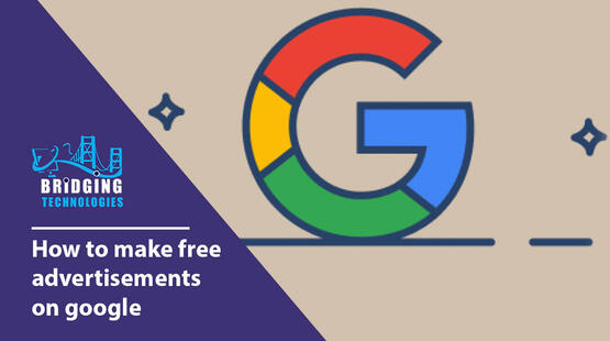 How to make free advertisements on google