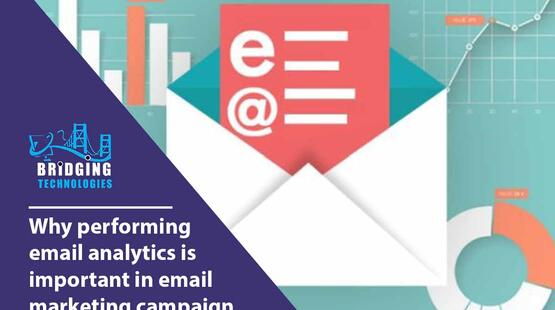 Why performing email analytics is important in email marketing campaign