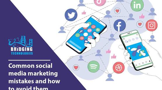 Common social media marketing mistakes and how to avoid them