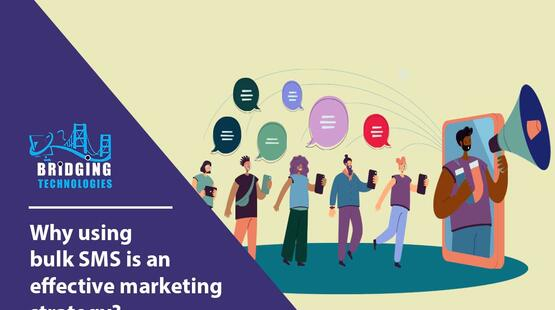 Why using bulk sms is an effective marketing strategy?